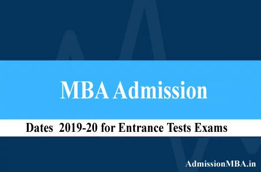 MBA Admission Exam dates 2019-20