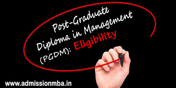 pgdm eligibility for admission 2019