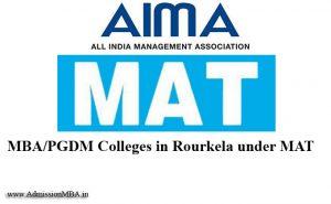 Rourkela under MAT College