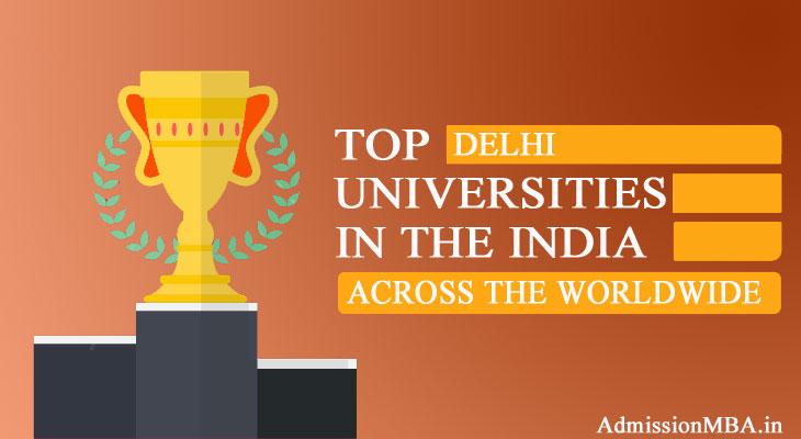 Delhi in tops Best universities across the Worldwide in India