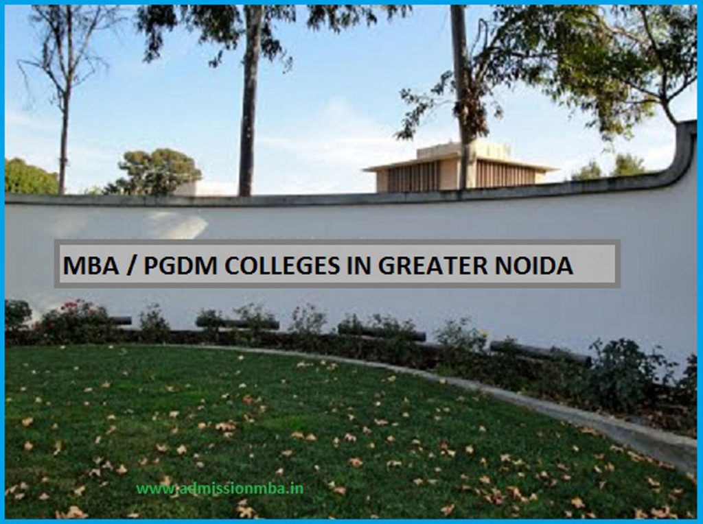 MBA / PGDM COLLEGES IN GREATER NOIDA