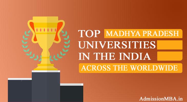 Madhya Pradesh in tops Best universities across the Worldwide in India