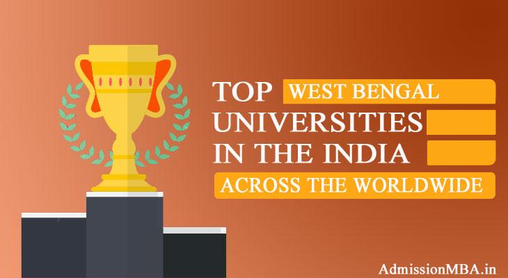West Bengal in tops Best universities across the Worldwide in India