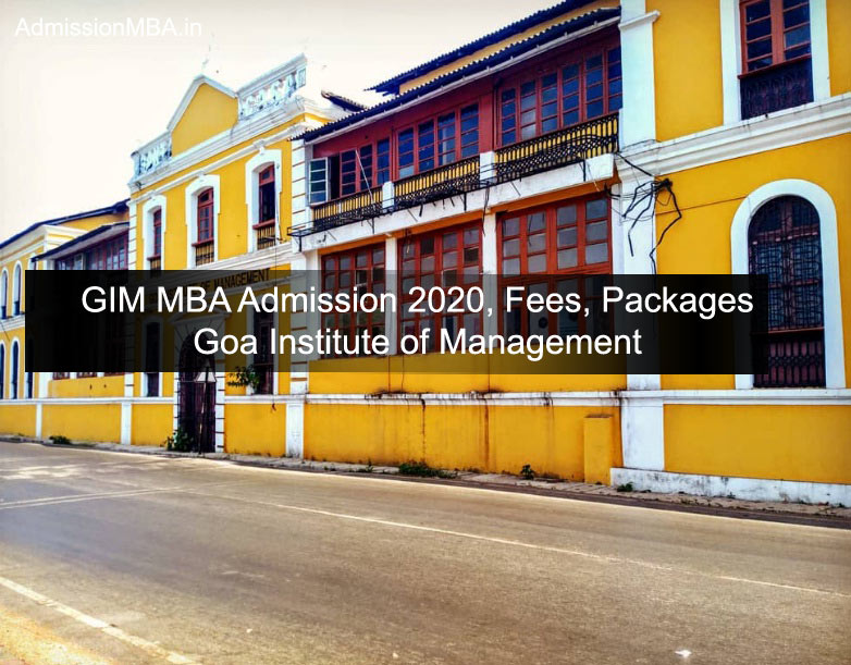 GIM MBA Admission 2020, Fees, Packages Goa Institute of Management