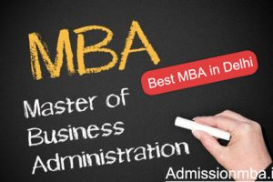 The Best MBA Colleges in Delhi ?